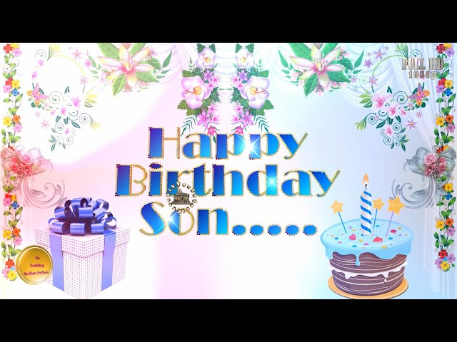 Happy Birthday Wishes For SonWhatsApp VideoGreetingsAnimationStatusBDay