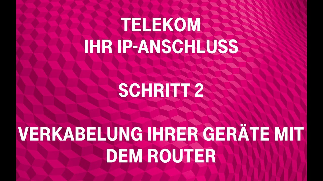 telekom ihr ip anschluss schritt 2 verkabelung ihrer ger te mit dem router youtube. Black Bedroom Furniture Sets. Home Design Ideas