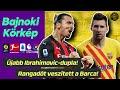 Rangadót veszített a Barca! Újabb Ibrahimovic-dupla a Milanban! + Haaland mesternégyes a BVB-ben!