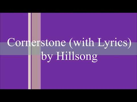 Cornerstone // Hillsong // with Lyrics