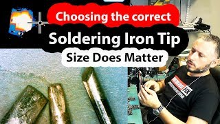 Choosing the right Soldering Iron Tip - Sizes and Thermal Properties - Everything you need to know