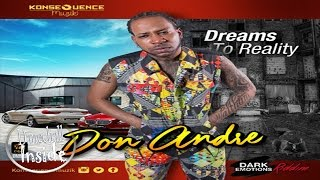 Don Andre - Dreams To Reality [Dark Emotions Riddim] - December 2016