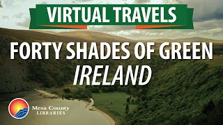 Virtual Travels: Forty Shades of Green