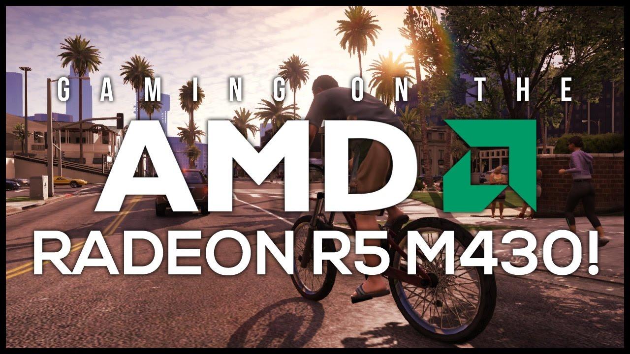 AMD Radeon R5 M430 Gaming Performance!