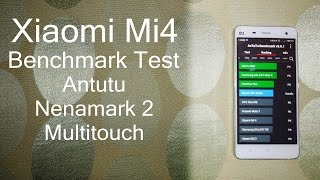xiaomi-mi4-benchmark-test-antutu-nenamark-2-amp-multitouch-tests