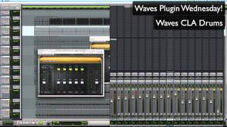 Waves CLA Drums - Waves Plugin Wednesday!