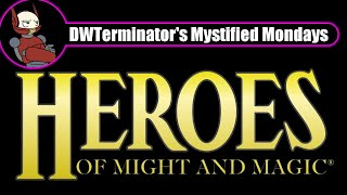 Mystified Monday - The Entire Heroes of Might & Magic Series
