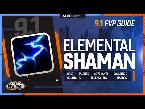 ELEMENTAL SHAMAN 9.1 PvP Guide | Best Race, Talents, Covenants, Soulbinds, Conduits, Gear & Macros