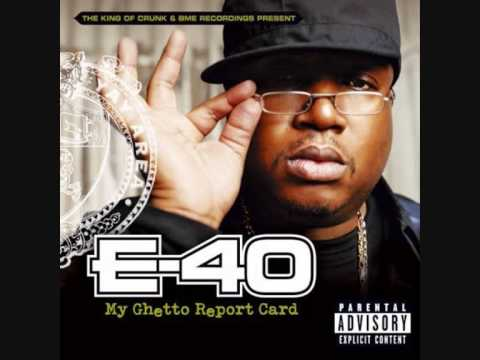 E40  You And That Booty
