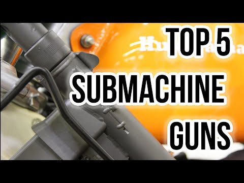 Top 5 Submachine Guns