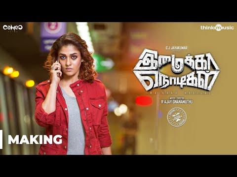 Imaikkaa Nodigal Making Video | Atharvaa, Nayanthara, Vijay Sethupathi | R Gnanamuthu