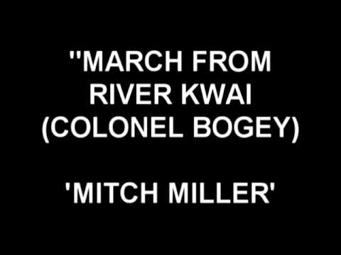 March from River Kwai (Colonel Bogey) - Mitch Miller