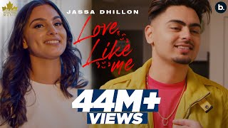 Love Like Me (Official Video) Jassa Dhillon | Gur Sidhu | New Punjabi Song 2021 | Punjabi Songs
