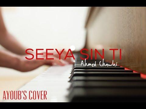 Chawki ft Seeya Sin Ti piano cover