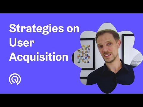 App User Acquisition 💡 How To Build A Successful UA Strategy