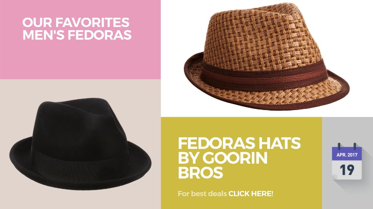 a6a8e1ff7 Fedoras Hats By Goorin Bros Our Favorites Men's Fedoras