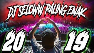 DJ KEMARIN PALING ENAK BUAT DIDENGER 2019