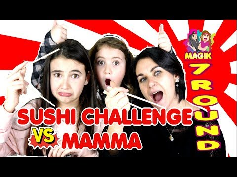 SUSHI CHALLENGE VS MAMMA by Marghe Giulia Kawaii