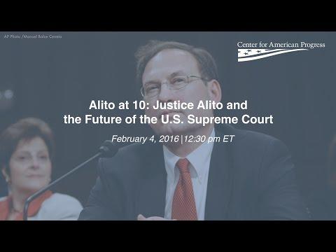 Alito at 10: Justice Alito and the Future of the U.S. Supreme Court