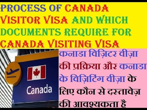 Visa Process Of Canada & What Are Documents Required New?How To Apply For Canada Work Visa In Hindi