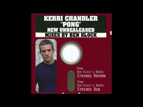 Kerri Chandler - Pong Ben Klock's Bones & Strings Rework [DRH018U]