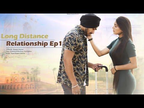 Long Distance Relationship Ep1 | Love Story | Manjeet Sannan | Ft. Naughty World