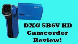 dxg 5b6v hd camcorder review