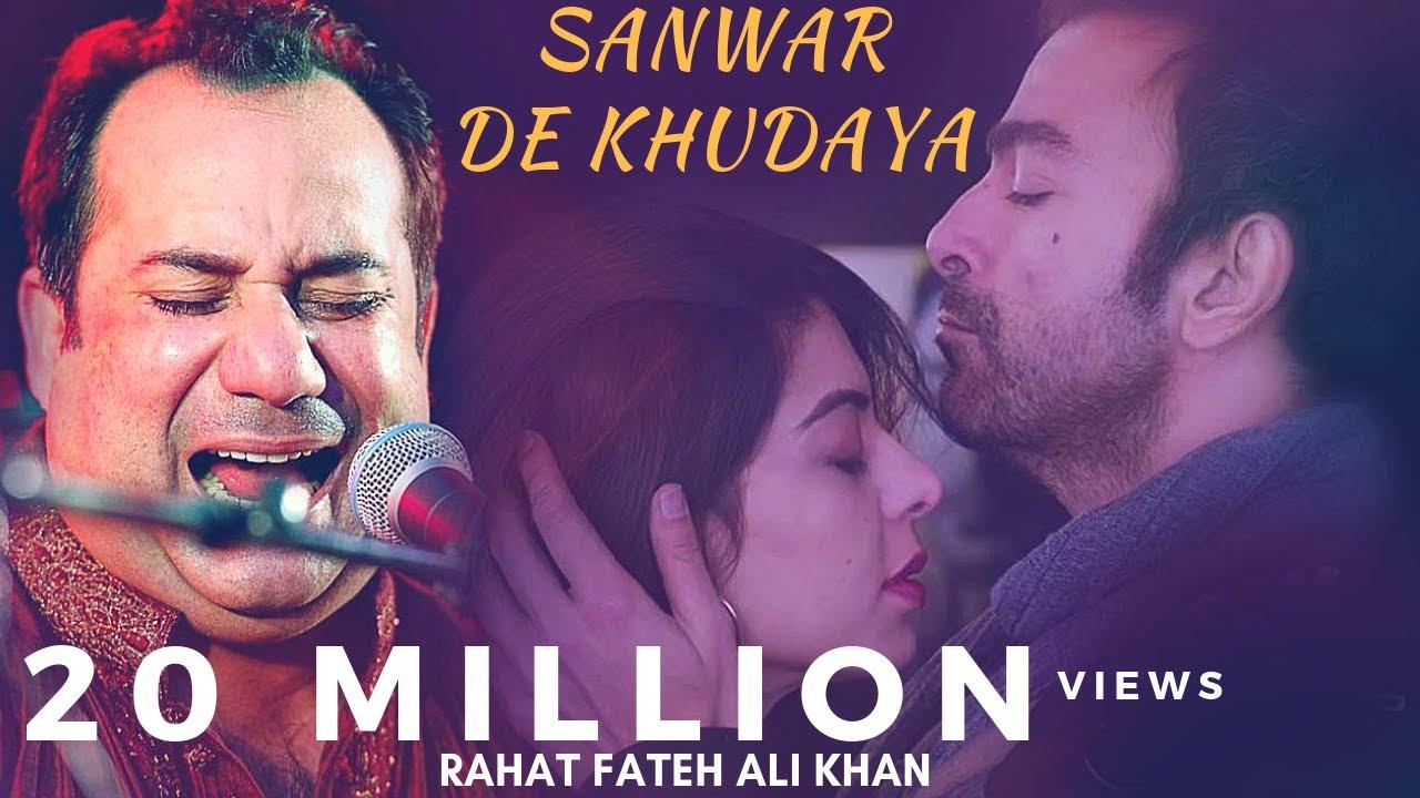 Download Rahat Fateh Ali Khan New Emotional Song - Sanwar De Khudara