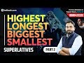 Static GK Superlatives | Highest, Shortest, Longest & Smallest in the World | Part 2 | Abhijeet Sir