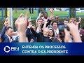 Entenda Os Processos E Acusações Contra O Ex-presidente Lula