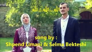 ALLAH  (LYRIC)Shpend Limani & Selma Bekteshi