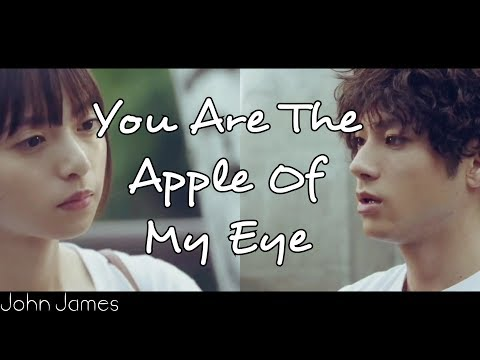 You Are The Apple Of My Eye - [Someone You Love] Music Video