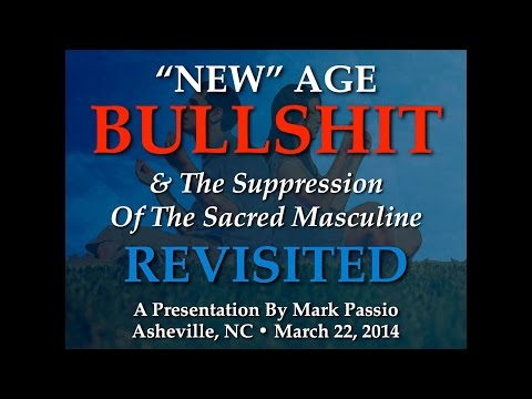 Mark Passio - New Age Bullshit Revisited - Asheville, NC - Part 2 of 2