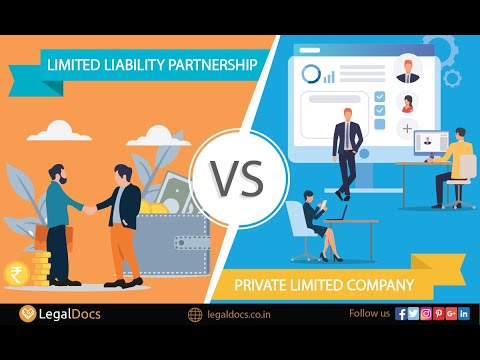 LLP Vs Pvt Ltd Company | Difference Between LLP And Private Limited Company (Part 1)