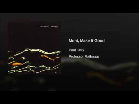Moni, Make It Good