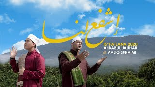 Isyfa'lana 2020 | Ahbabul Jauhar feat Maliq Suhaimi