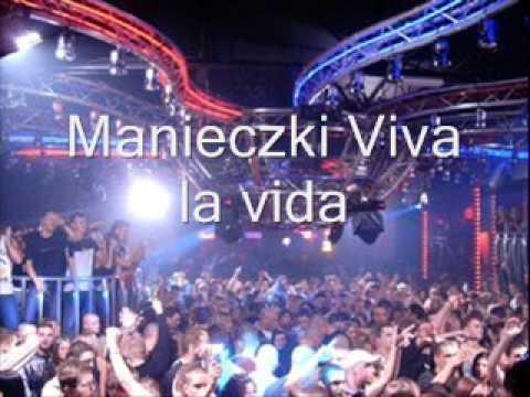 Manieczki Arma la vida Viva la vida HQ