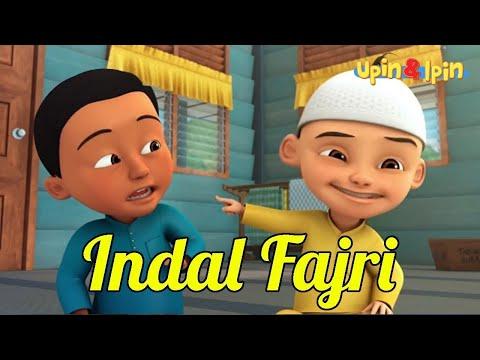 Indal Fajri Versi Upin Ipin Sholawat Anak Spesial Puasa