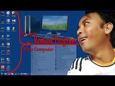 qhia remove program hauv computer rau cov phooj ywg tau thov tuaj 21 / 8 / 2017 thumbnail