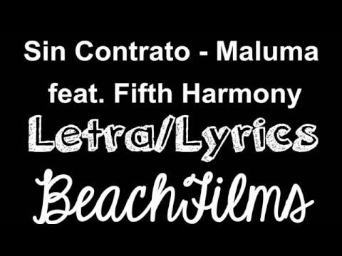 Sin contrato - Maluma feat. Fifth Harmony (Letra/Lyrics)
