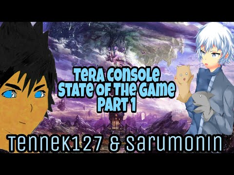Tera Console - State Of The Game Discussion Part 1 Feat. Sarumonin