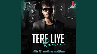 Tere Liye Remix (Remix By Dj Shadow Dubai)
