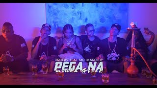 Смотреть клип Pega Na Minha Glock Ft. Mc Marcelly - Dropa2
