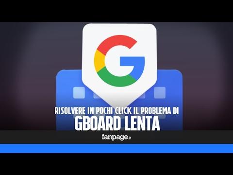 GBoard lenta? Ecco come velocizzare la tastiera di Google per Android