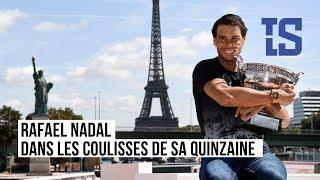 Dans l'intimité de Rafael Nadal
