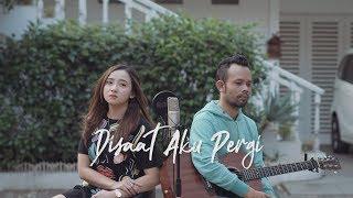 DISAAT AKU PERGI - DADALI ( Ipank Yuniar ft. Meisita Lomania Cover & Lirik )