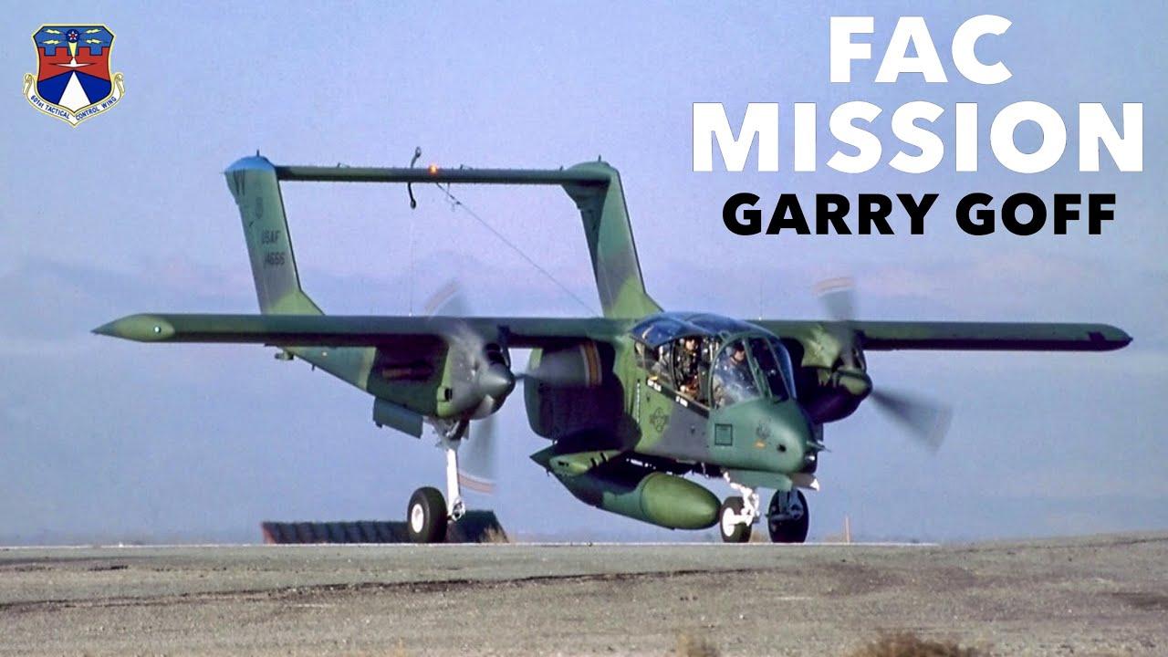 OV-10 Forward Air Control Mission | Garry Goff (Clip)
