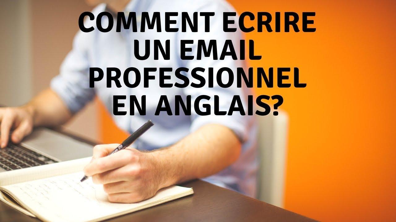 Comment Ecrire Un Email Professionnel En Anglais Youtube