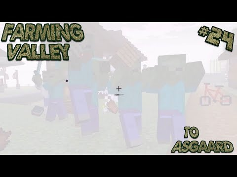 Farming Valley Modded Minecraft LP EP #24: The Evil Mists Roll In...