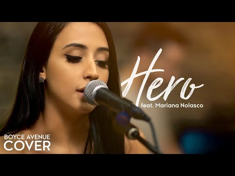 Hero - Enrique Iglesias (Boyce Avenue ft. Mariana Nolasco acoustic cover)